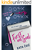 First and Goal (Moving the Chains Book 1)