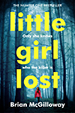 Little Girl Lost: A Breathtaking Crime Thriller, That Will Hook You from the First Page (DS Lucy Black Book 1) (English Edition)
