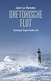 Bretonische Flut: Kommissar Dupins fünfter Fall