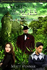School of the Ages:  Simon Myth (School of the Ages Series Book 4) Kindle Edition
