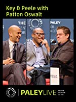 Key & Peele with Patton Oswalt: Live at the Paley Center