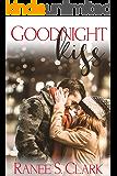 Goodnight Kiss: A Sweet Kisses Romance (Sweet Kisses Stories Book 1)