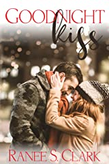 Goodnight Kiss: A Sweet Kisses Romance (Sweet Kisses Stories Book 1) Kindle Edition