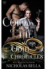 Come and Get Me: Season One, Episode One (The Odin Chronicles Book 1) Kindle Edition