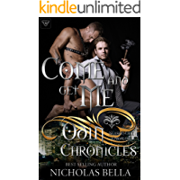 Come and Get Me: Season One, Episode One (The Odin Chronicles Book 1) book cover