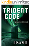 Trident Code (A Lana Elkins Thriller Book 2)