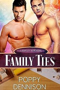 Family Ties: Bartlett Boys Book One