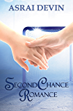 Second Chance Romance (Up In Flames Book 1)