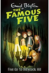 Five Go To Billycock Hill: Book 16 (Famous Five series) Kindle Edition