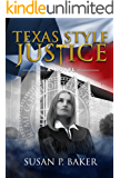 Texas Style Justice: A Novel