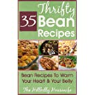 The Thrifty Bean Cookbook: 35 Bean Recipes To Warm Your Heart & Your Belly (Hillbilly Housewife Cookbooks)