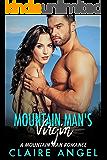 Mountain Man's Virgin: A Mountain Man Romance