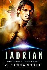 Jadrian: A Badari Warriors SciFi Romance Novel (Sectors New Allies Series Book 3) Kindle Edition