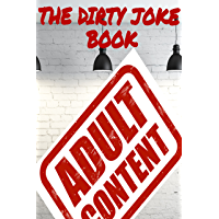 The Dirty Joke Book (English Edition)