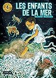 Enfants de la mer (les) Vol.4