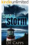 TSUNAMI STORM (An Intense Disaster Thriller)
