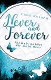Niemals gehört dir mein Herz (Never and Forever 1)
