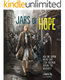 Jars of Hope: How One Woman Helped Save 2,500 Children During the Holocaust (Encounter: Narrative Nonfiction Picture…