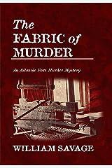 The Fabric of Murder: An Ashmole Foxe Georgian Mystery (The Ashmole Foxe Georgian Mysteries Book 1) Kindle Edition
