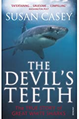 The Devil's Teeth: The True Story of Great White Sharks Paperback