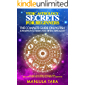 Vedic Astrology Secrets for Beginners: The Complete Guide on Jyotish and Traditional Indian and Hindu Astrology…