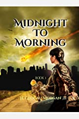 Midnight To Morning (Midnight to Morning Series Book 1) Kindle Edition