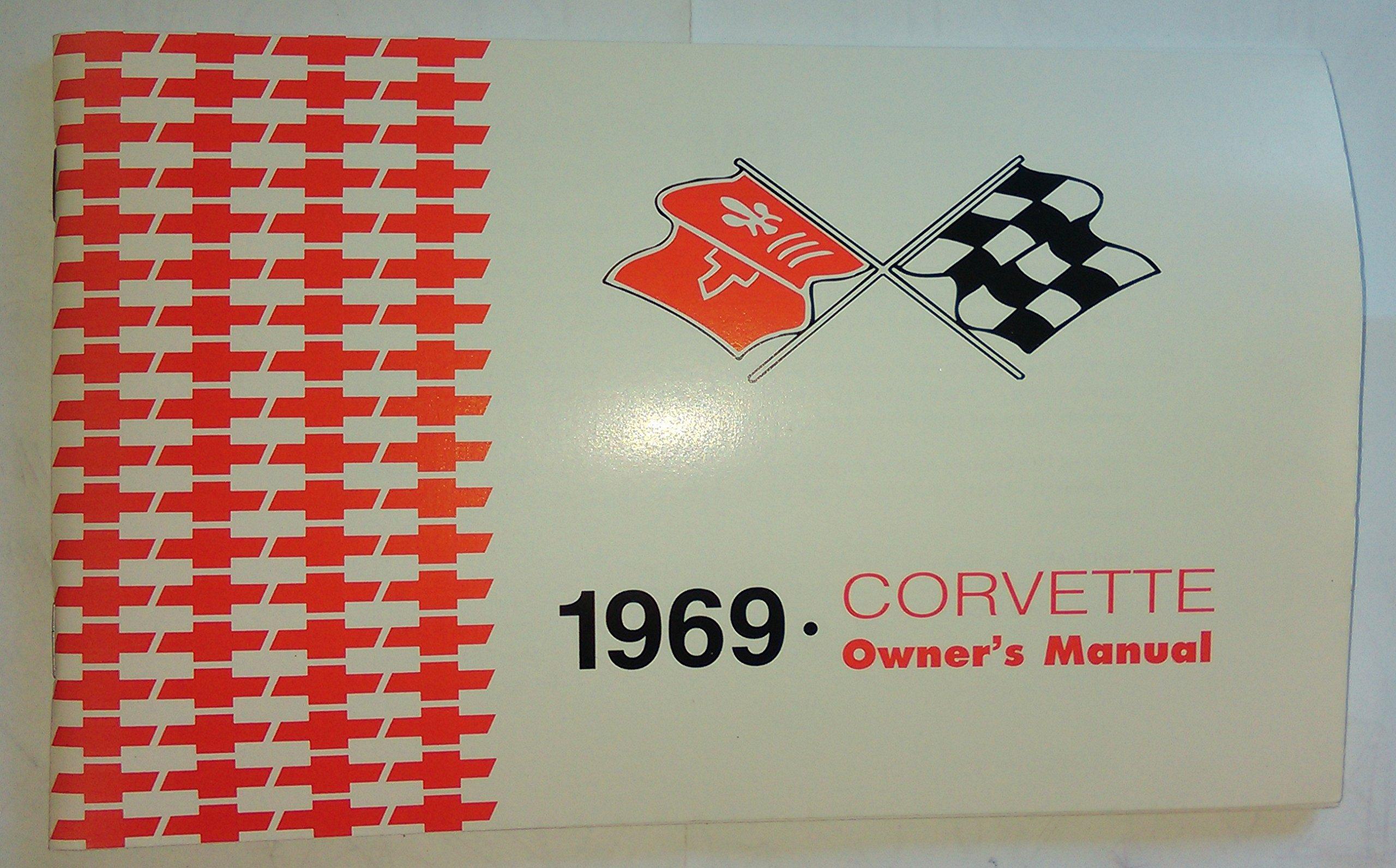 1969 corvette owner s manual reprint chevrolet amazon com books rh amazon com 1969 corvette owners manual online 1969 corvette owners manual pdf