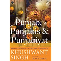 Punjab Punjabis And Punjabiyat