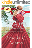 RNWMP: Bride for Michael (Mail Order Mounties Book 24)