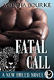Fatal Call (New Breed Novels Book 4)