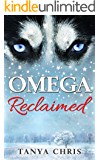 Omega Reclaimed (Omega Reimagined Book 1)