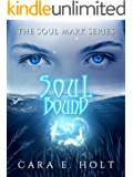 Soul Bound (The Soul Mark Series Book 2)