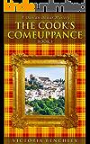 The Cook's Comeuppance: A Duncan Dewar Mystery (Duncan Dewar Mysteries Book 3)