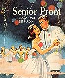 Senior Prom (Marcy Rhodes Series)