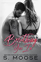 Breathing You In Kindle Edition