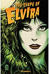 Elvira: The Shape of Elvira Vol. 1 Kindle Edition