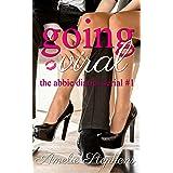 Going Viral: The Abbie Diaries Serial #1