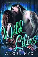Wild Lilies: Book One of the NOLA Shifters Series Kindle Edition