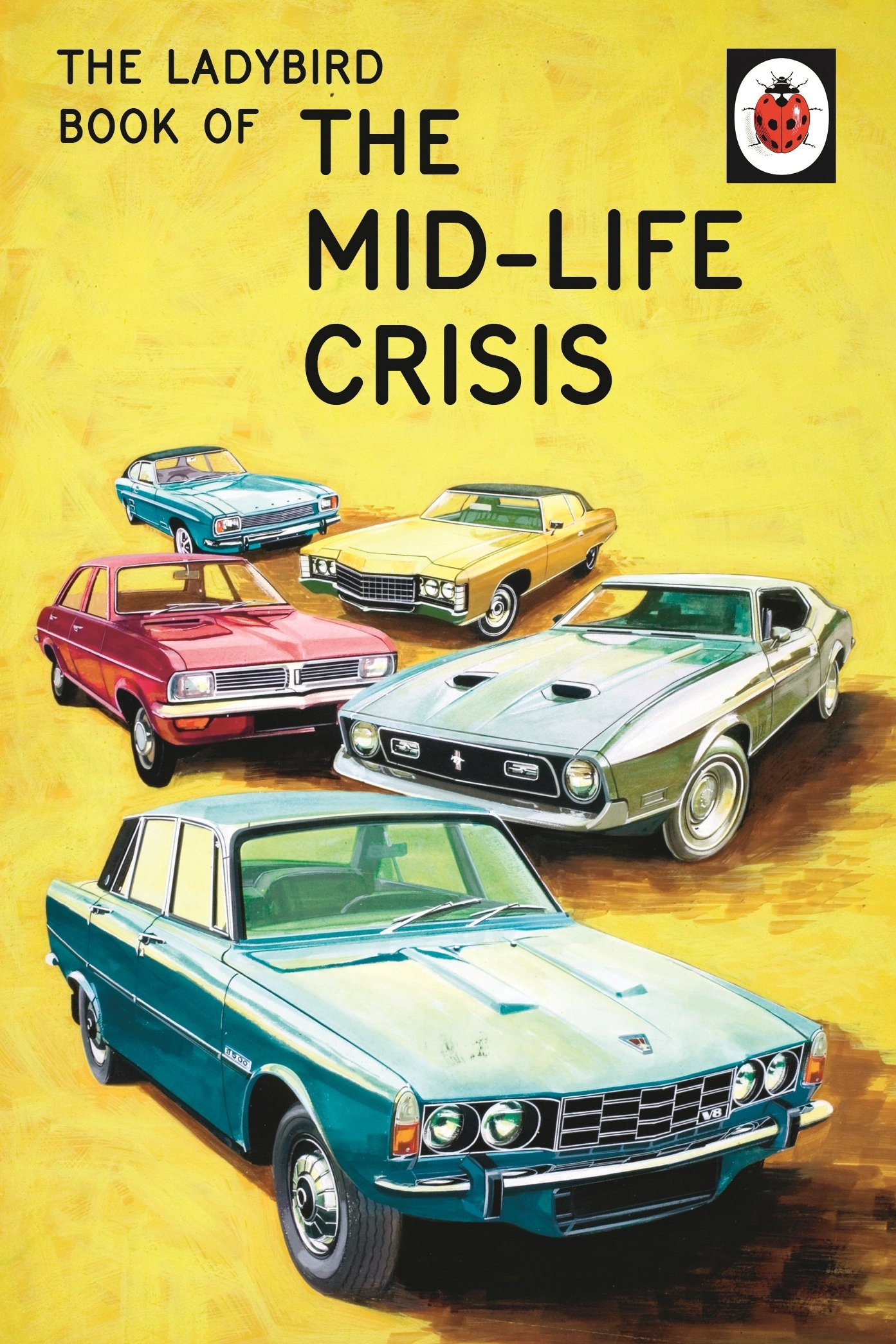 The Ladybird Book of the Mid-Life Crisis (Ladybirds for Grown-Ups) by imusti