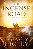 The Incense Road: The Complete Collection: (Books 1, 2 & 3)