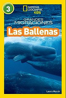 National Geographic Readers: Grandes Migraciones: Las Ballenas (Great Migrations: Whales) (
