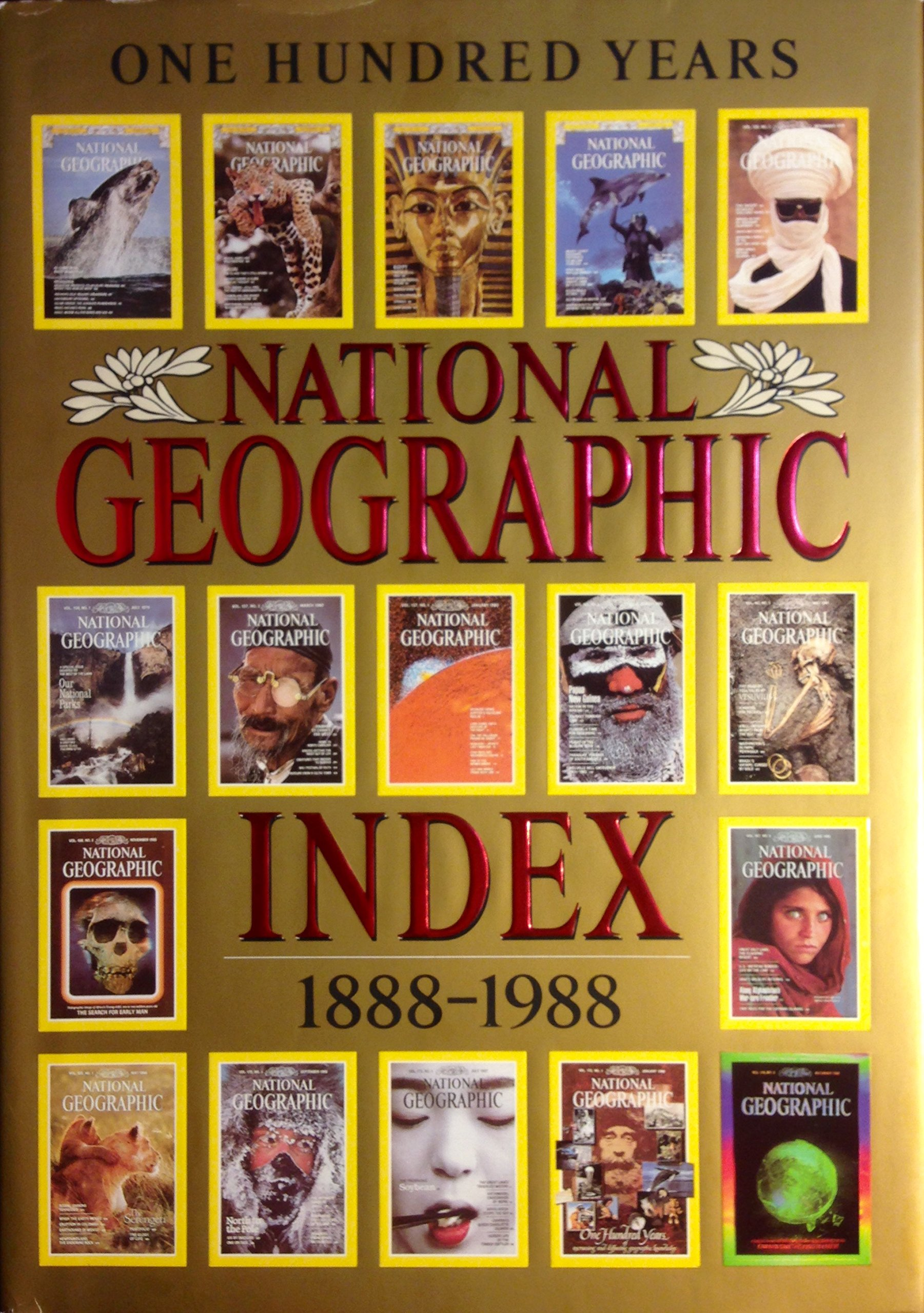 NATIONAL GEOGRAPHIC INDEX: One Hundred Years, 1888-1988: Wilbur