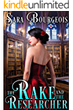 The Rake and the Researcher (Family Ties, Murder, and Lies Book 1)