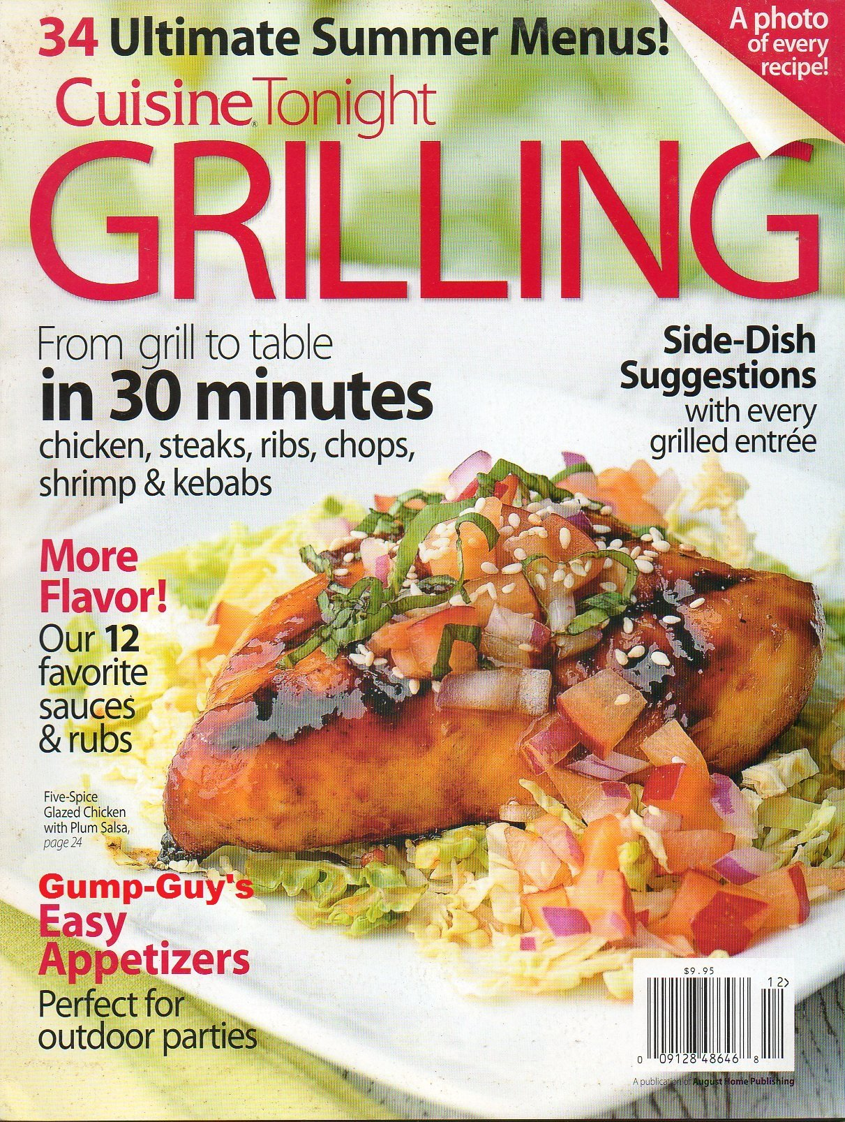 Cuisine Tonight GRILLING 34 Ultimate Summer Menus FROM GRILL TO TABLE IN 30 MINUTES: CHICKEN, STEAKS, RIBS, CHOPS, SHRIMP & KEBABS: Unk, Kim Samuelson: ...