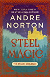Steel Magic (The Magic Sequence Book 1)