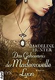 Das Geheimnis der Mademoiselle Lyon (Fairbourne Quartet 3)