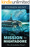 Mission to Mightadore: A steampunk adventure. (Jackelian series Book 7)