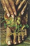 Prayers like Shoes (Hedgebrook Writer's)
