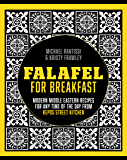 Falafel For Breakfast: Modern Middle Eastern Recipes for the Shared Table from Kepos Street Kitchen