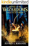 Wizardoms: Objects of Power (Fate of Wizardoms Book 4)